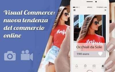 Visual Commerce: nuova tendenza del commercio online