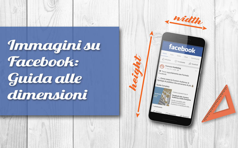 Dimensioni immagini Facebook: guida aggiornata