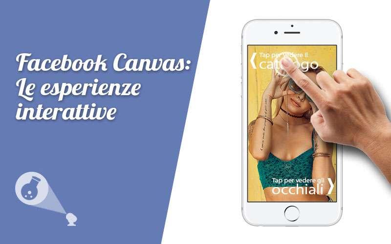 Facebook Canvas: esperienze interattive